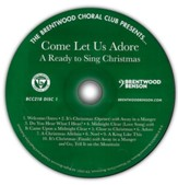 Come Let Us Adore: A Ready to Sing Christmas (Listening CD)