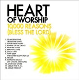 Heart of Worship - 10,000 Reasons (Bless the Lord), CD