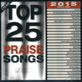 Top 25 Praise Songs, 2015 Edition--2 CDs