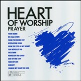 Heart of Worship: Prayer