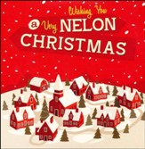 Wishing You a Very Nelon Christmas
