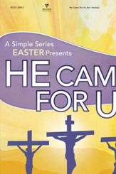 He Came For Us: A Simple Series Easter (Split-Track Accompaniment)