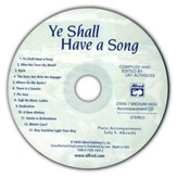 Ye Shall Have a Song: 13 Vocal Solos Featuring Famous Texts Medium High Voice Accompaniment CD