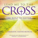 Lead Me to the Cross: The Road to Easter (Split-Track Accompaniment) - Slightly Imperfect
