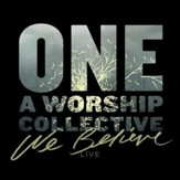 We Believe LIVE