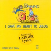 I Gave My Heart to Jesus, Accompaniment CD