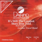 It's Still The Greatest Story Ever Told, Accompaniment CD