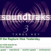 If The Rapture Was Yesterday, Accompaniment CD