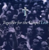 Together For The Gospel Live CD