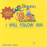 I Will Follow Him, Accompaniment CD
