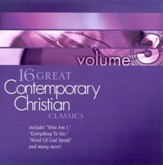 16 Great Contemporary Christian Classics, Volume 3 CD