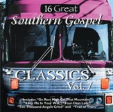 16 Great Southern Gospel Classics, Volume 7 CD