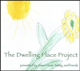 The Dwelling Place Project-CD