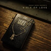 Snoop Dogg Presents: Bible of Love
