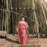 Open Heaven - The Maranda Experience