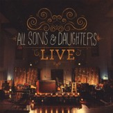 All Sons & Daughters Live