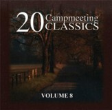 20 Campmeeting Classics, Volume 8 CD