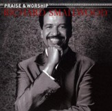 The Praise and Worship Songs of Richard Smallwood, Compact Disc  [CD]