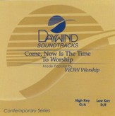 Come Now Is The Time To Worship, Accompaniment CD