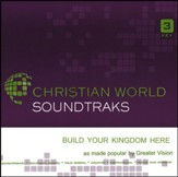 Build Your Kingdom Here [Accompaniment CD]