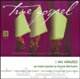 I Am Amazed [Accompaniment CD]