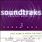 Love Alone is Worth the Fight Accompaniment, CD