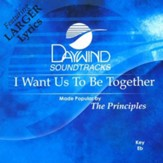 I Want Us To Be Together, Accompaniment CD