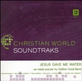 Jesus Gave Me Water, Accompaniment CD
