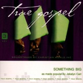 Something Big, Accompaniment CD