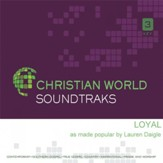 Loyal, Accompaniment CD