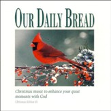 Our Daily Bread: Portraits Of Christmas CD