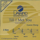 Till I Met You, Accompaniment Track