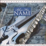 Instrumental Praise: Bless His Name CD