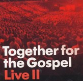 Together for the Gospel Live II