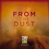 From the Dust, CD