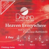 Heaven Everywhere, Accompaniment CD