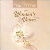 Best Of Tom Fettke/Women's Voices, V 1 CD