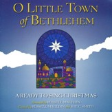 Ready to Sing: O Little Town of Bethlehem (Listening CD)