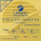If We've Ever Needed You, Accompaniment CD
