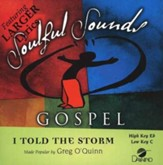 I Told The Storm, Accompaniment CD