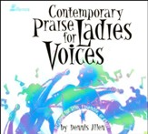 Contemporary Praise for Ladies Voices CD