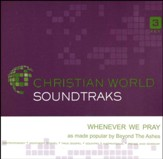 Whenever We Pray Accompaniment, CD