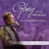 The Glory Of His Presence CD