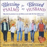 Psalms for My Blessed Husband CD