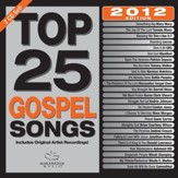 Top 25 Gospel Songs, 2012 Edition, 2 CDs