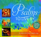 Psalms to Live by - 3cd Gift Set: The Beauty of the Psalms in Anglican Chant (Includes a Meditation for Each Psalm)
