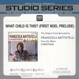 What Child Is This (First Noel Prelude)  Accompaniment, CD