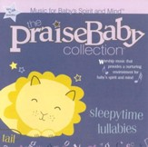 The Praise Baby Collection: Sleepytime Lullabies CD