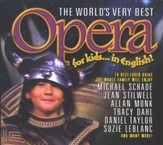 The World's Very Best Opera for Kids...In English, Compact Disc  [CD]