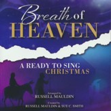 Breath of Heaven: A Ready to Sing Christmas, Listening CD